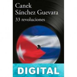 33 revoluciones Canek Sánchez Guevara