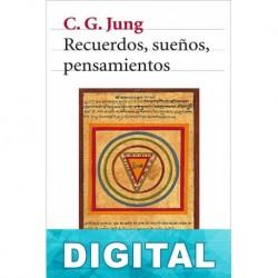 Recuerdos, sueños, pensamientos Carl Gustav Jung