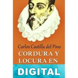 Cordura y locura en Cervantes Carlos Castilla del Pino