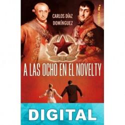 A las ocho en el Novelty Carlos Díaz Domínguez