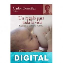 Un regalo para toda la vida Carlos González
