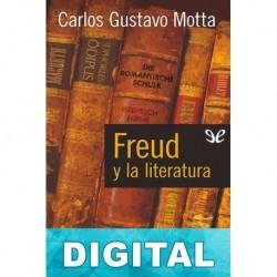 Freud y la literatura Carlos Gustavo Motta