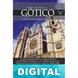 Breve historia del Gótico Carlos Javier Taranilla