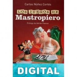 Los juegos de Mastropiero Carlos Núñez Cortés